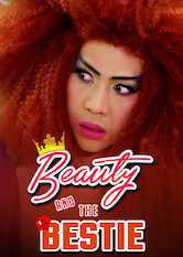 Search netflix Beauty and the Bestie