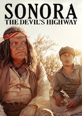 Search netflix Sonora, The Devil's Highway