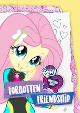 Search netflix My Little Pony Equestria Girls: Forgotten Friendship