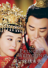 Search netflix The Princess Wei Young / The Princess Weiyoung