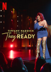 Search netflix Tiffany Haddish Presents: They Ready