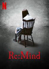 Search netflix Re:Mind