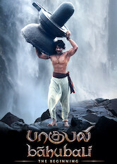 Search netflix Baahubali: The Beginning (Tamil Version)