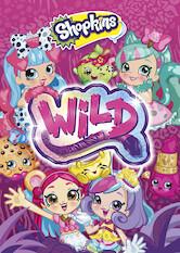 Search netflix Shopkins: Wild