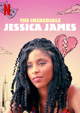 Search netflix The Incredible Jessica James