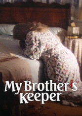 Search netflix My Brother's Keeper