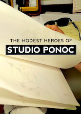 Search netflix The Modest Heroes of Studio Ponoc