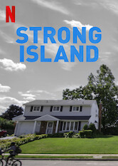 Search netflix Strong Island