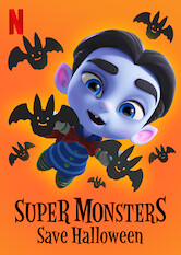 Search netflix Super Monsters Save Halloween