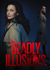 Search netflix Deadly Illusions