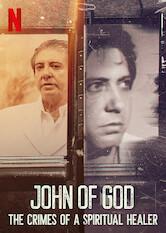 Search netflix John of God: The Crimes of a Spiritual Healer