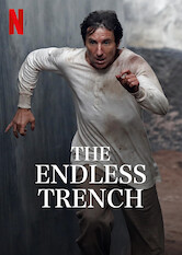 Search netflix The Endless Trench