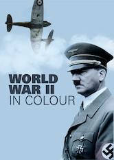 Search netflix World War II in Colour