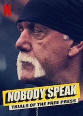 Search netflix Nobody Speak: Trials of the Free Press