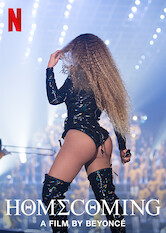 Search netflix HOMECOMING: A film by Beyoncé
