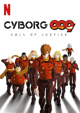 Search netflix Cyborg 009: Call of Justice
