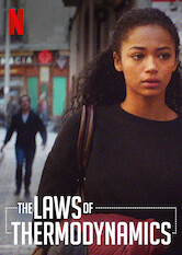 Search netflix The Laws of Thermodynamics