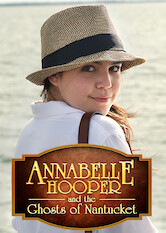 Search netflix Annabelle Hooper And The Ghosts Of Nantucket