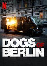 Search netflix Dogs of Berlin