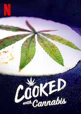Search netflix Cooked with Cannabis