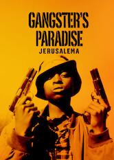 Search netflix Gangster's Paradise: Jerusalema