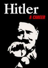 Search netflix Hitler - A Career