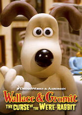 Search netflix Wallace and Gromit: The Curse of the Were-Rabbit