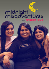 Search netflix Midnight Misadventures With Mallika Dua