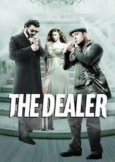 Search netflix The Dealer