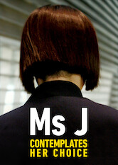Search netflix Miss J Contemplates Her Choice