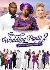 Search netflix The Wedding Party 2: Destination Dubai