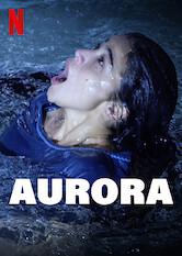 Search netflix Aurora