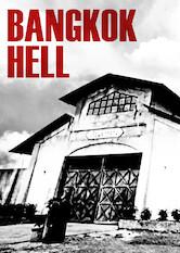 Search netflix Bangkok Hell