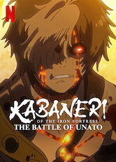 Search netflix Kabaneri of the Iron Fortress: The Battle of Unato