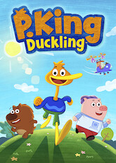Search netflix P. King Duckling