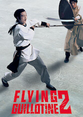 Search netflix Flying Guillotine 2