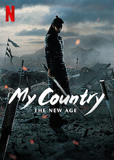Search netflix My Country: The New Age
