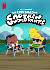 Search netflix The Epic Tales of Captain Underpants