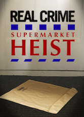 Search netflix Real Crime: Supermarket Heist (Tesco Bomber)