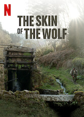 Search netflix The Skin of the Wolf