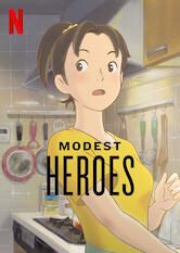 Search netflix Modest Heroes: Ponoc Short Films Theatre