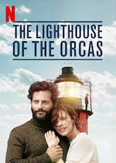 Search netflix The Lighthouse of the Orcas