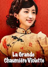 Search netflix La Grande Chaumière Violette