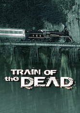 Search netflix Train of the Dead