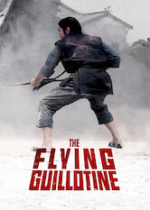 Search netflix The Flying Guillotine