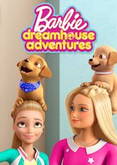 Search netflix Barbie Dreamhouse Adventures