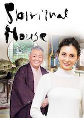 Search netflix Spiritual House