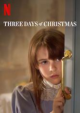 Search netflix Three Days of Christmas
