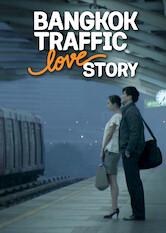Search netflix Bangkok Traffic (Love) Story