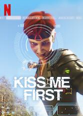 Search netflix Kiss Me First